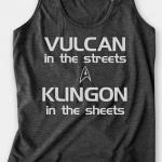 Star Trek Tank Top Vulcan in the Streets Klingon in the Sheets